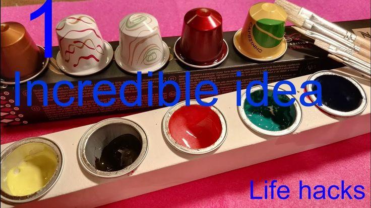 1 Incredible idea- Life hacks-With Nespresso capsules