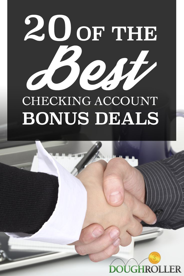 Make sure you're getting the m most out of your checking accounts with these checking account bonus deals!