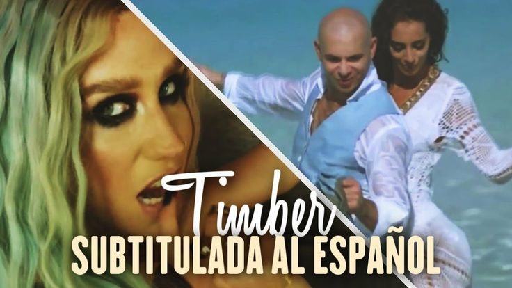 Pitbull - Timber ft. Ke$ha [Official Video] (Subtitulada…