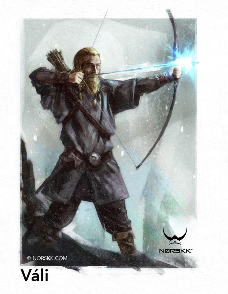 Váli filho de Odin criado pra vingar a morte de seu irmão Baldr pelo deus cego Hod enganado por Loki, é o Æsir arqueiro e suas cetas são de luz, está entre os poucos que sobreviveram ao Ragnarok