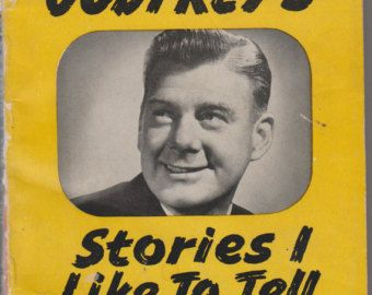 Arthur Godfrey's Stories I Like To Tell (nonfiction)