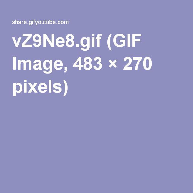 vZ9Ne8.gif (GIF Image, 483×270 pixels)