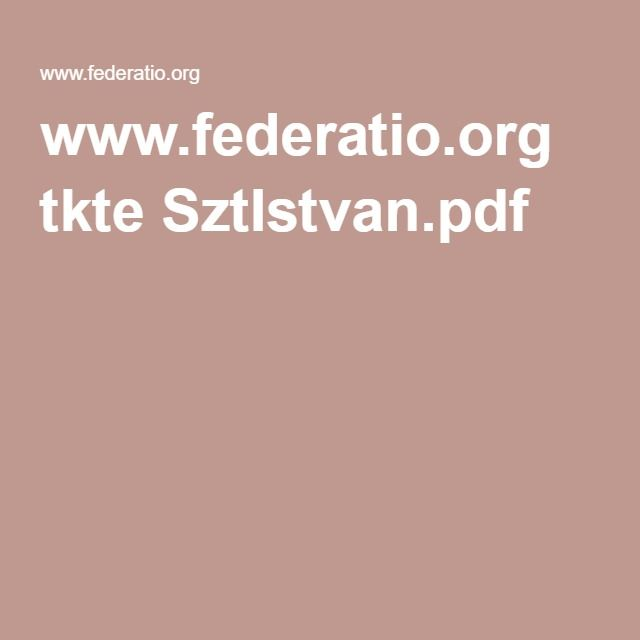 www.federatio.org tkte SztIstvan.pdf