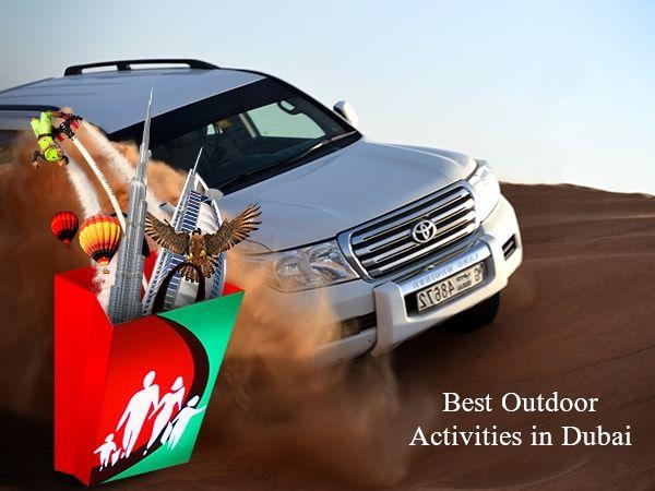 Best Outdoor Activities in Dubai  https://goo.gl/ZFzGHb
