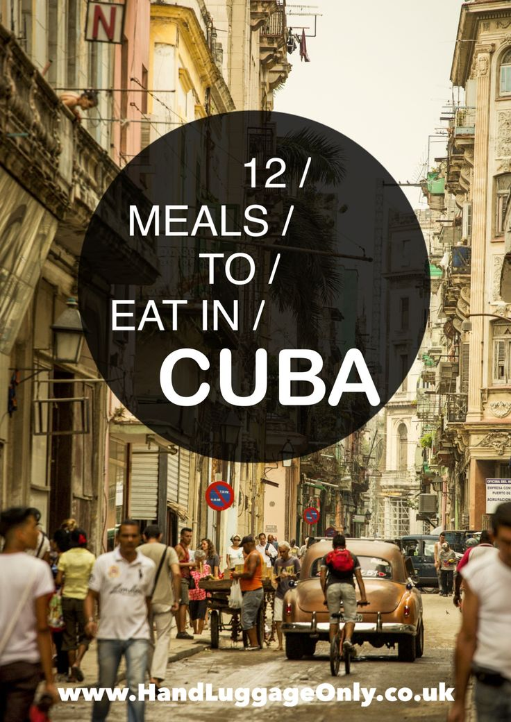 12 Absolutely Delicious Meals You Have To Try In Cuba - Hand Luggage Only - Travel, Food & Home Blog