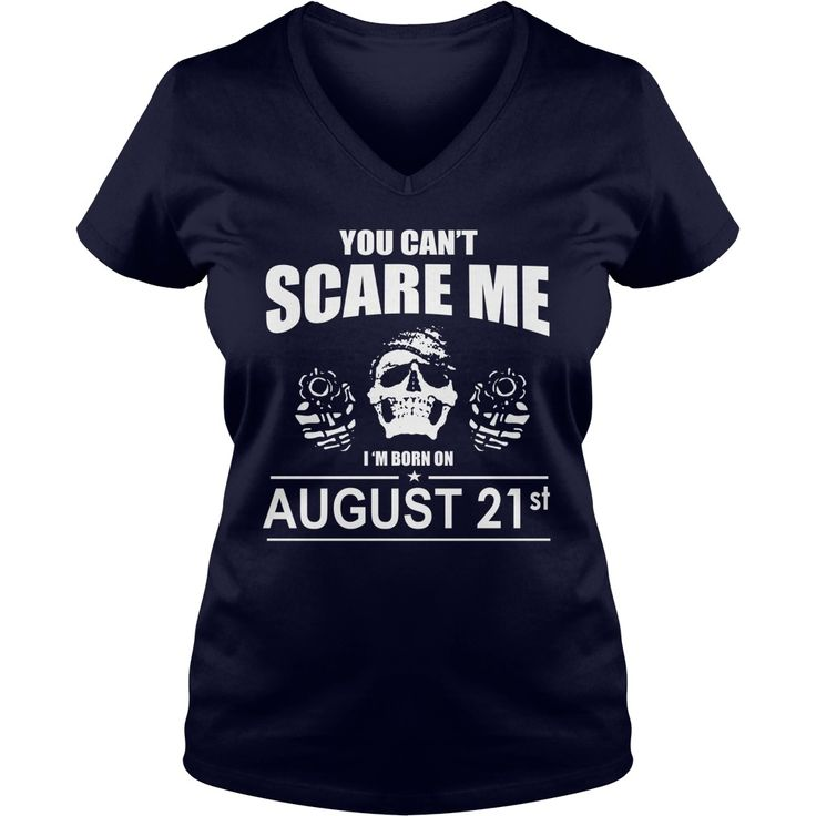 August 21 shirts you cant scare me i was born August 21 tshirts born August 21 birthday August 21 tshirts guys ladies tees Hoodie Sweat Vneck Shirt for birthday #gift #ideas #Popular #Everything #Videos #Shop #Animals #pets #Architecture #Art #Cars #motorcycles #Celebrities #DIY #crafts #Design #Education #Entertainment #Food #drink #Gardening #Geek #Hair #beauty #Health #fitness #History #Holidays #events #Home decor #Humor #Illustrations #posters #Kids #parenting #Men #Outdoors…