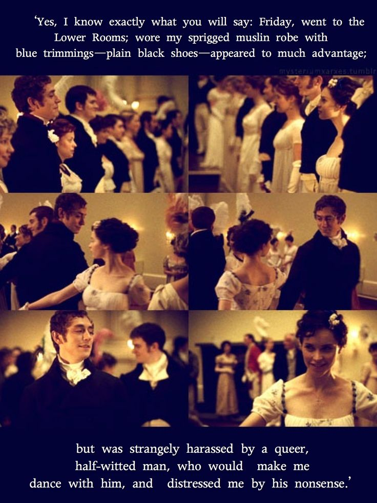 Northanger Abbey.... Mr Tilney predicts what Catherine will write in her (nonexistent) diary that night.