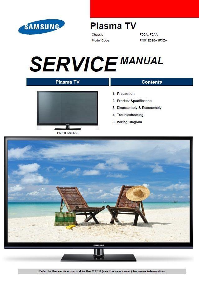 Samsung Pn51e530 Pn51e530a3f Tv Service Manual Repair Guide Repair Guide Tv Services Repair