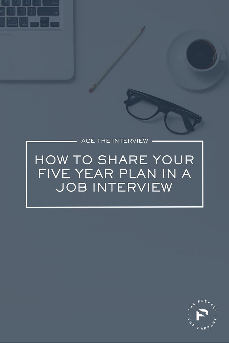 17 best images about ace your next job interview does your 5 year plan sound crazy