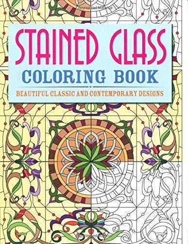 Stained Glass Coloring Book Beautiful Classic And Contemporary Designs Chartwell Books By