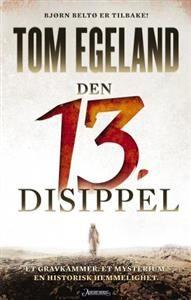 Den 13. disippel (Innbundet) av Tom Egeland fra Adlibris. Om denne nettbutikken: http://nettbutikknytt.no/adlibris/