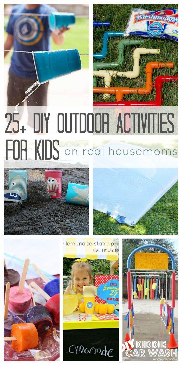 25+ DIY Outdoor Activities for Kids | Real Housemoms