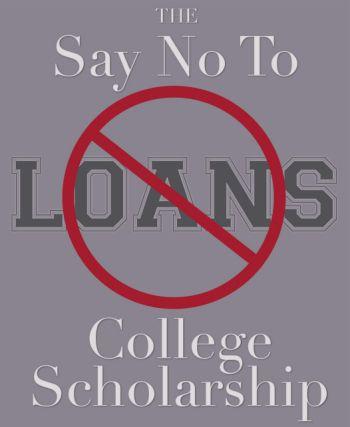 ChristianPF Say No To Loans College Scholarship