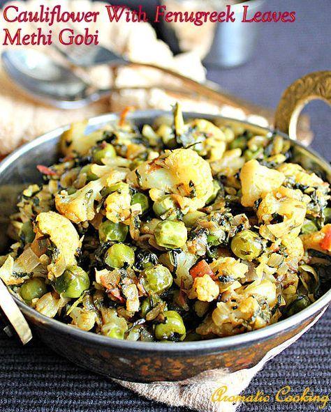 Cauliflower And Fenugreek Leaves Curry, Methi Gobi, Cauliflower and Methi Sabzi, Side Dish for rotis