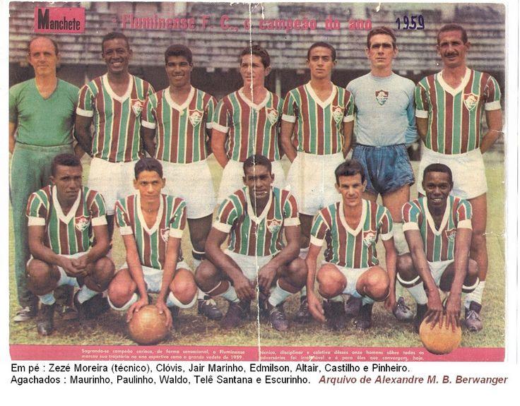 Foto Rara: Fluminense F.C. Campeão do Campeonato Carioca de 1959