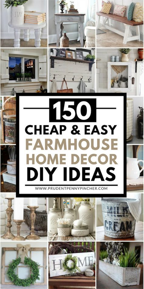 150 Cheap And Easy Diy Farmhouse Style Home Decor Ideas Projects