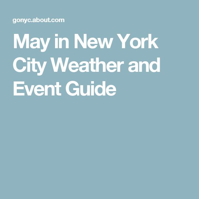 May in New York City Weather and Event Guide