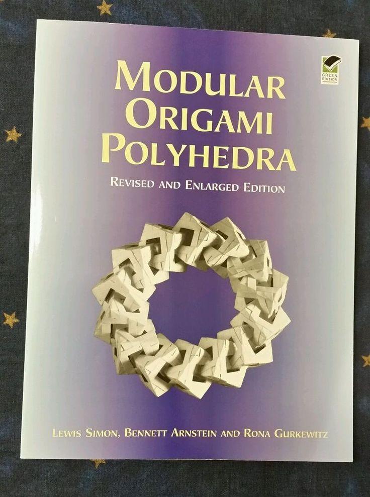 Modular Origami Polyhedra: Revised and Enlarged Edition von Arnstein, Lewis...