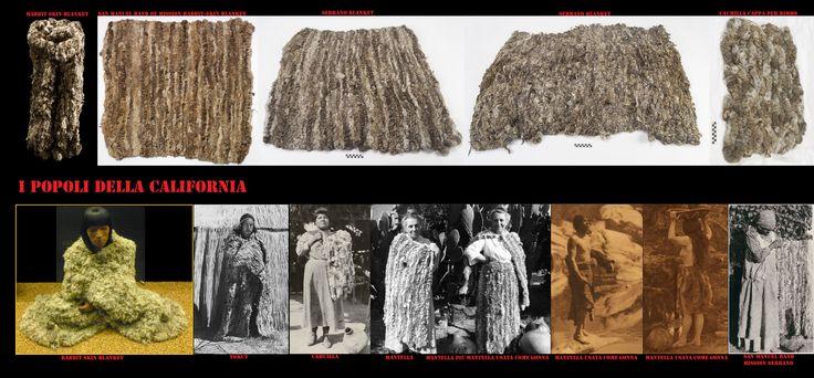 Mantelli-coperta di pelliccia di coniglio. Per difendersi dal freddo uomini e donne portavano si avvolgevano in mantelli di pelliccia. Caratteristici come in altre zone del Nord America erano le coperte eseguite torcendo e intrecciando lunghe strisce di pelliccia (coniglio o altro). A volte si indossavano 2 di queste coperte, una avvolta intorno ai fianchi e un'altra gettata sulle spalle. In questo modo potevano affrontare la cattiva stagione in una regione che tutto sommato ha un clima mite