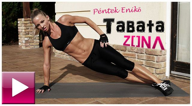 The best fatburners: tabata zone fitness (with Enikő Péntek)