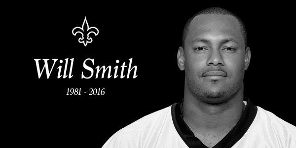 RIP Will Smith (1981-2016) You were a great Saint and a great man. You will be missed.
