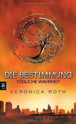 Die Bestimmung - Tödliche Wahrheit: Band 2 von Veronica Roth und weiteren, http://www.amazon.de/dp/3570161560/ref=cm_sw_r_pi_dp_y8rBtb1XYHQS4