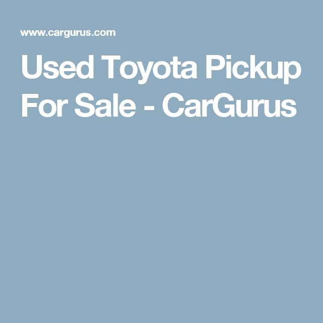 Used Toyota Pickup For Sale - CarGurus