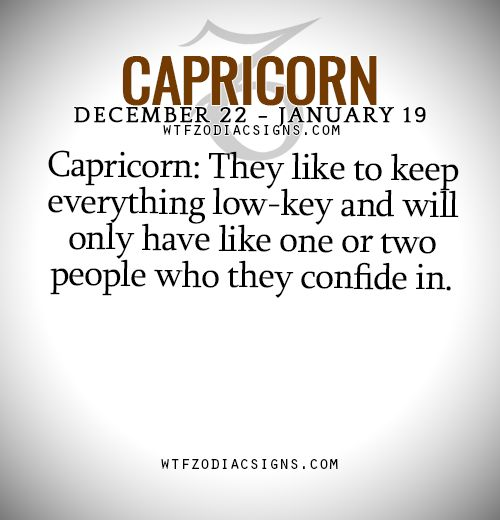 Earth Signs • wtfzodiacsigns:   Capricorn: They like to keep...
