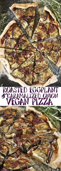 Use up those late summer vegetables and make this vegan Roasted Eggplant and Caramelized Onion Pizza for dinner. Click the picture for the full recipe.
