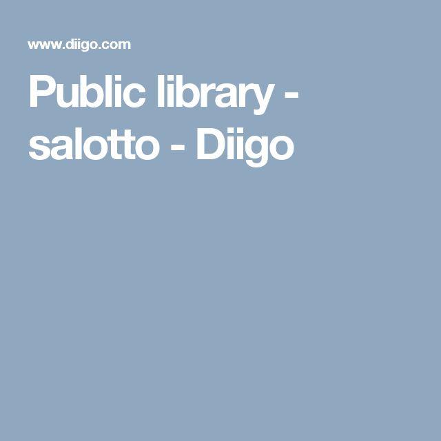 Public library - salotto - Diigo