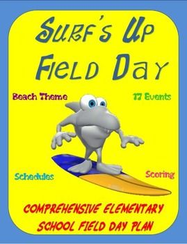 """Surf's Up"" Field Day- A Comprehensive Elementary School Field Day Plan"