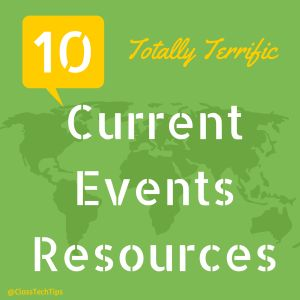 10 Totally Terrific Current Events Resources