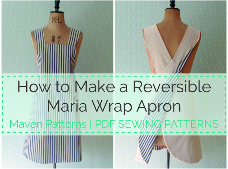 The Maria Wrap Apron reversible tutorial by Maven Patterns. Easy to follow step by step tutorial to show you how to make a reversible Japanese apron.