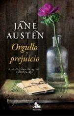 Esta famosa novela de Jane Austen es, sin duda, una historia romántica, pero más allá de eso es, como su título indica, un relato sobre lo que puede arrebatarte tu propio orgullo y todo aquello, bueno o malo, que la venda de los prejuicios puede impedirte ver. #JaneAusten