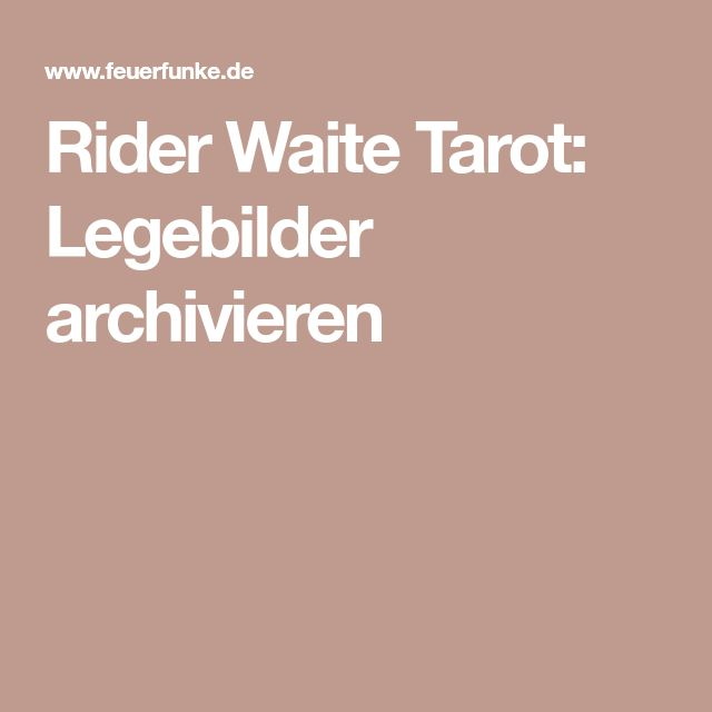 Rider Waite Tarot: Legebilder archivieren