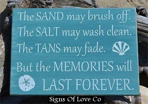 The Sand May Brush Off Beach Signs, Beach Decor, Nautical Sign, The Tans May Fade Summer Quotes
