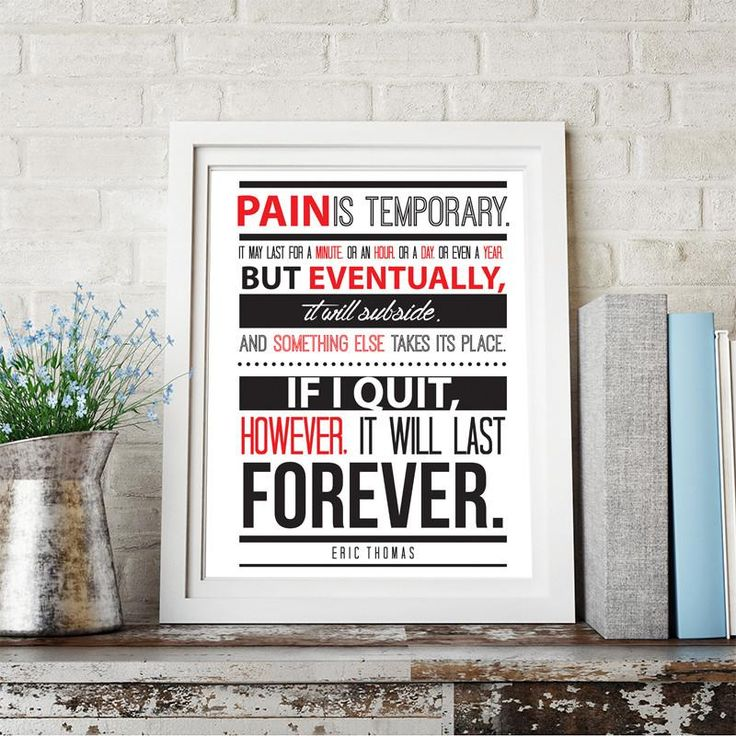 "Eric Thomas Quote ""Pain Is Temporary"" Motivational Quote Wall Art Print, Typographic, Typography Poster, Illustration, Modern Home Décor"