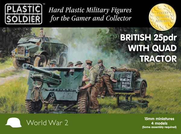New from Plastic Soldier Company Ltd - British 25-Pdr Gun, Morris Quad Tractor (4ea) & Crew (48). 15mm (.6 inches or 1/100 Scale)  plastic kits.