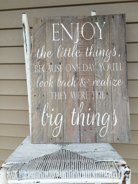 Enjoy the little things, rustic sign, reclaimed wood sign, wood sign, pallet…
