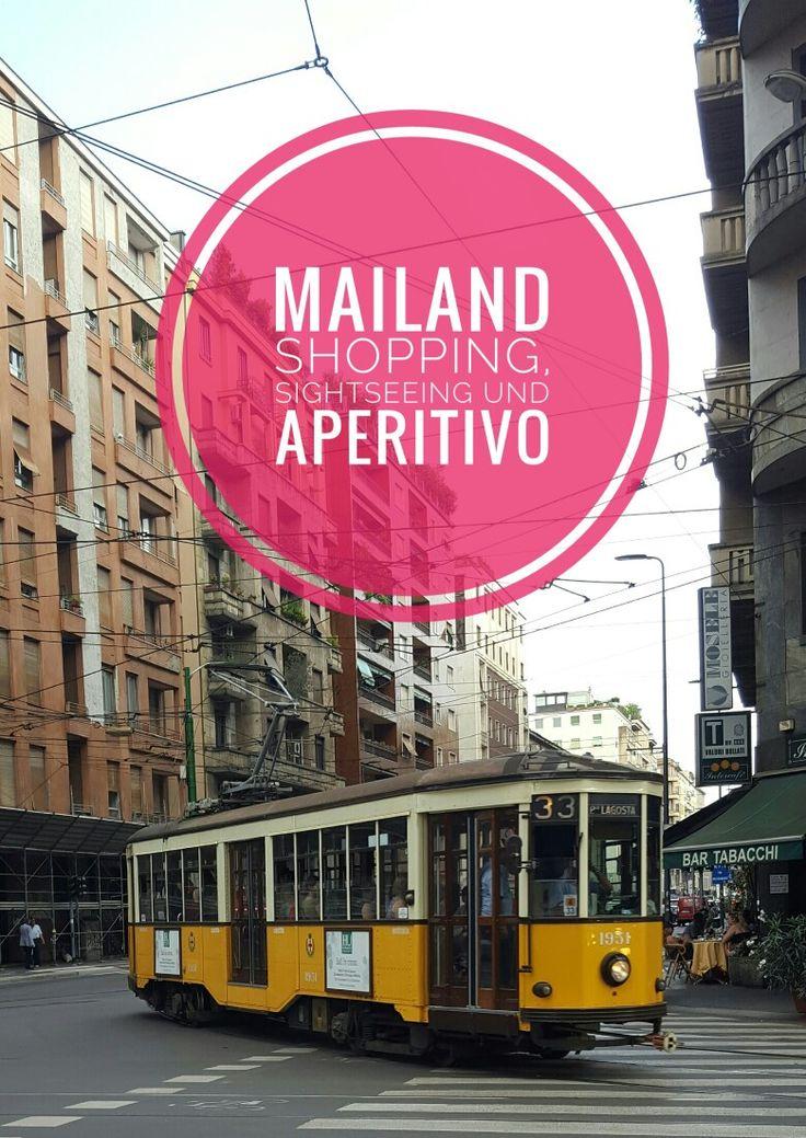 Mailand meine Tipps für Shopping, Sightseeing und Aperitivo alleine reisen | Solotravel