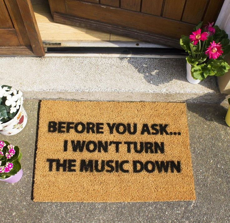 Do you know someone who loves loud music funny coir doormat has the slogan