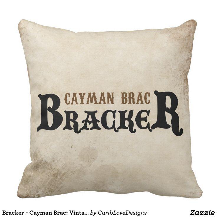 Bracker - Cayman Brac: Vintage Style Throw Pillow. #CaymanBrac #CaymanIslands #Pillow #CaribLoveDesigns #Zazzle