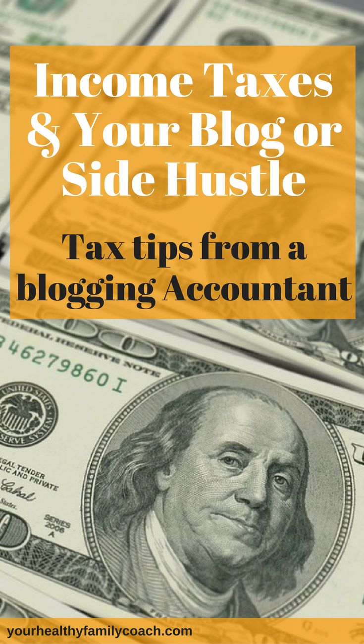 Tax Tips for Bloggers | Taxes for Bloggers | Income taxes | Blogging #blog #blogging #taxtips #taxes #taxesforbloggers #sidehustle