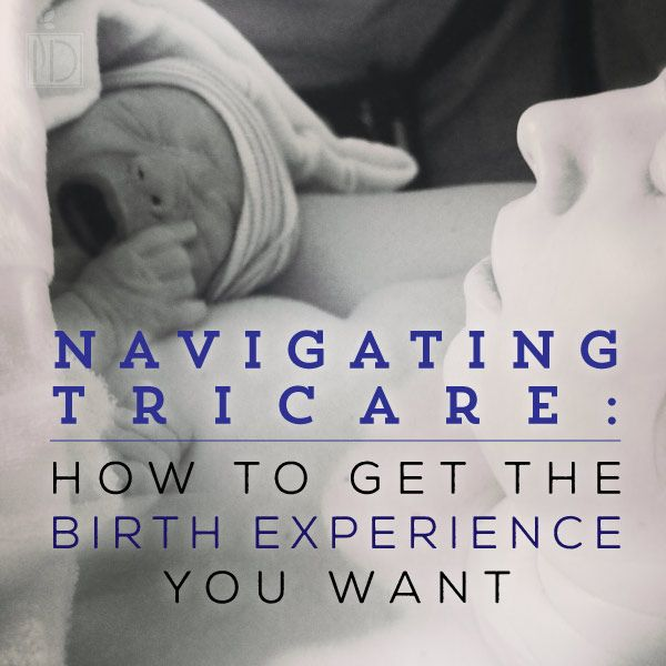 Navigating Tricare: Birthing Options -What you need to know about having a child using Tricare