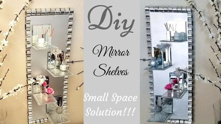 Diy Wall Decor Mirror/Glass Display Shelves| Small Space Solutions with ...