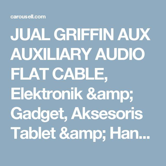 JUAL GRIFFIN AUX AUXILIARY AUDIO FLAT CABLE, Elektronik & Gadget, Aksesoris Tablet & Handphone di Carousell