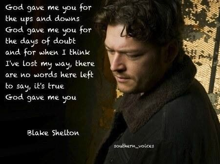 blake shelton god gave me you free