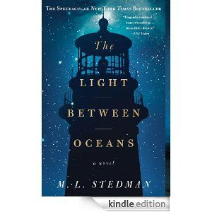 The Light Between Oceans: A Novel by M.L. Stedman. Our book club selection for February 2014