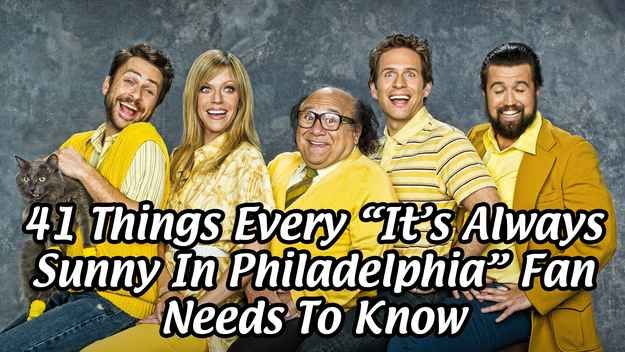 "41 Things You Might Not Know About ""It's Always Sunny"""