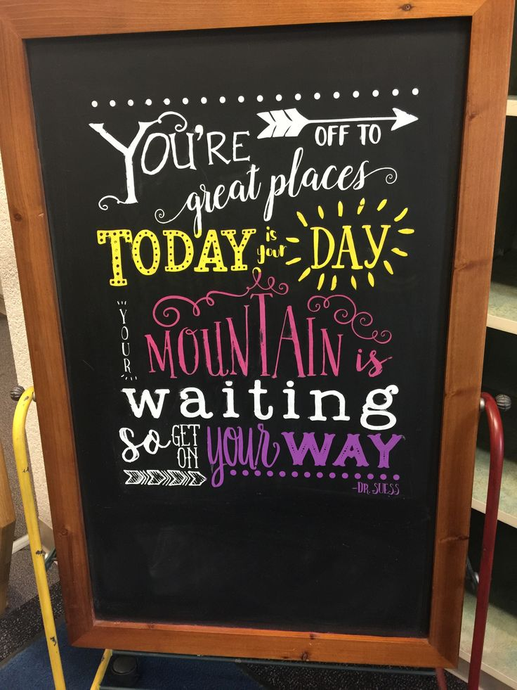 Dr. Seuss Chalkboard quotes. You are off to great places ...
